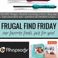 80% off NUME Curling Wand, FREE Online Music & 50% off Shutterfly..
