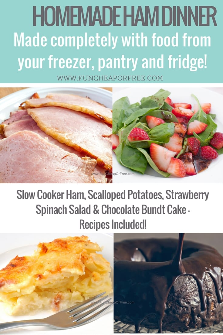Homemade ham dinner made completely from things on-hand in your fridge, pantry, and freezer! No joke! Recipes included - from FunCheapOrFree.com
