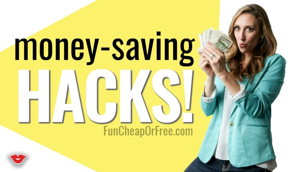 Money-Saving HACKS that will easily save you a bundle! www.FunCheapOrFree.com