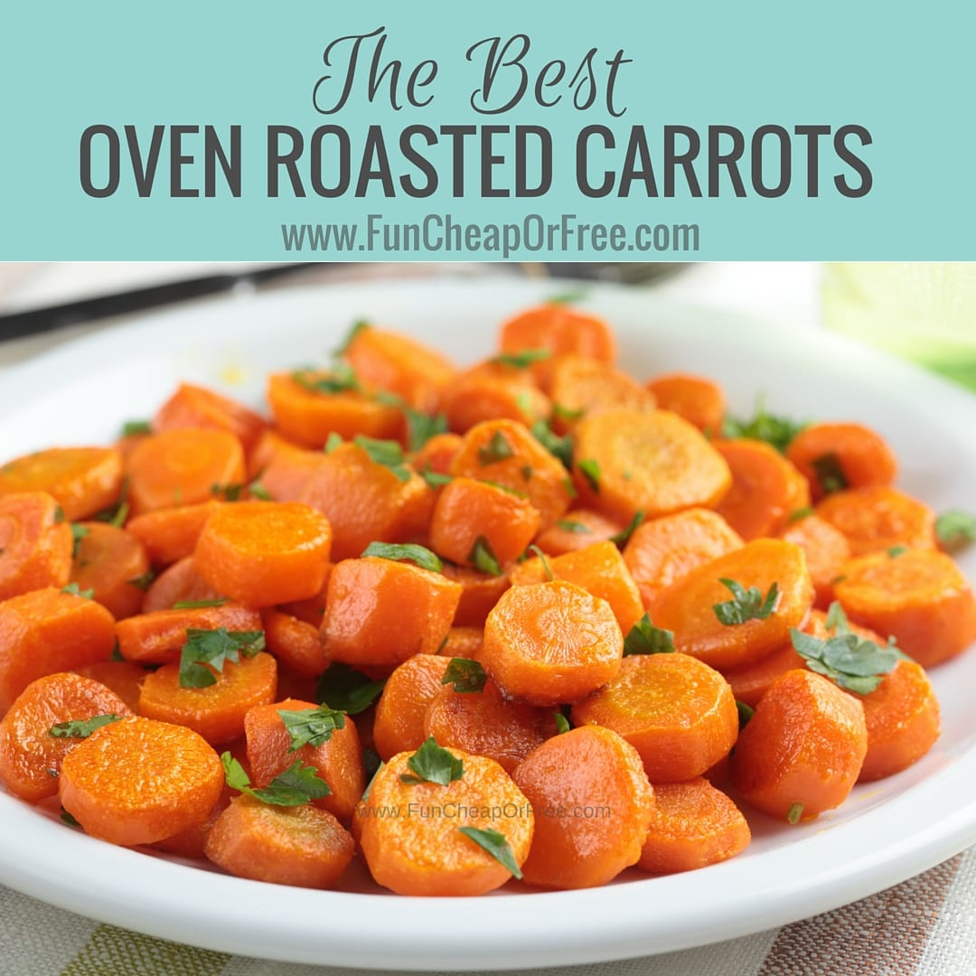 BEST roasted carrots! (and all other veggies for that matter). SO easy, healthy, and YUMMY! From FunCheapOrFree.com