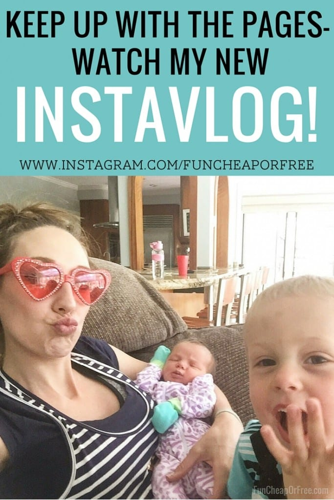 Keep up behind the scenes - watch my new InstaVlog! I post daily videos that show you a snippet of our life. It's crazy, and we love it! www.Instagram.com/FunCheapOrFree