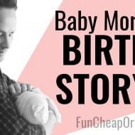 Baby Mory's Birth Story VIDEO! (…minus the gross stuff, I ..