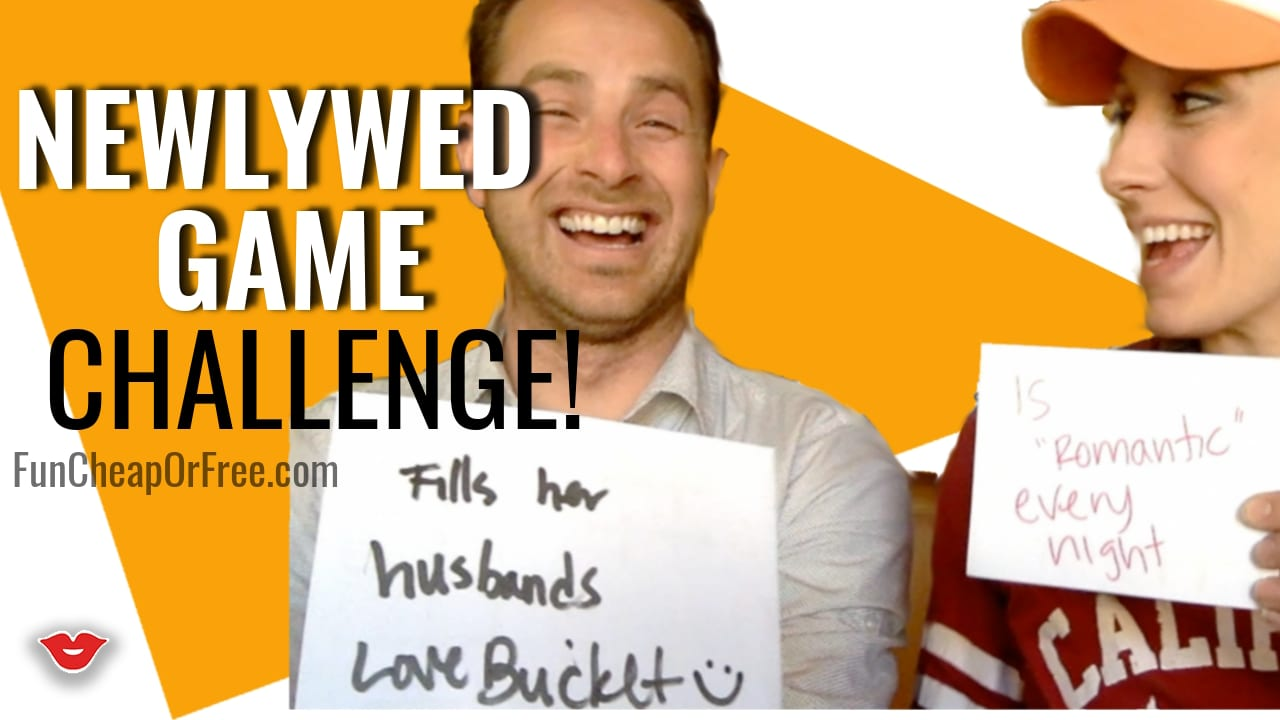 The Newlywed Game Challenge - 9 years in! See the shenanigans at www.FunCheapOrFree.com
