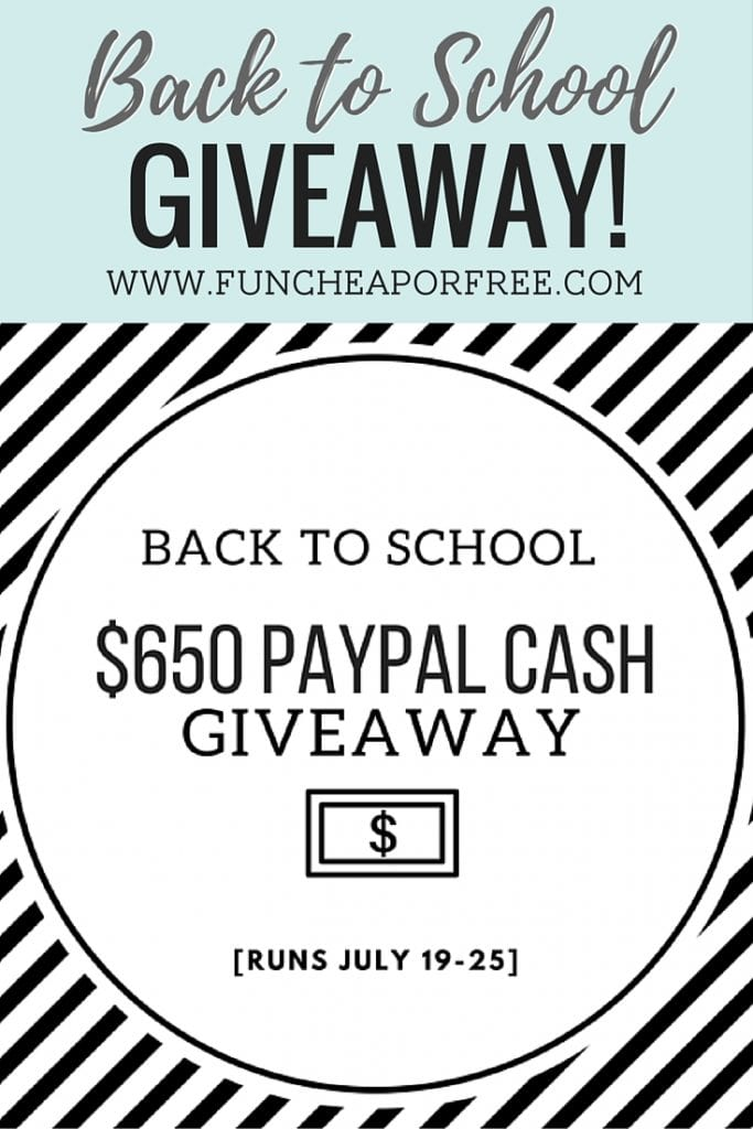 $600 Back to School PayPal cash giveaway! www.FunCheapOrFree.com