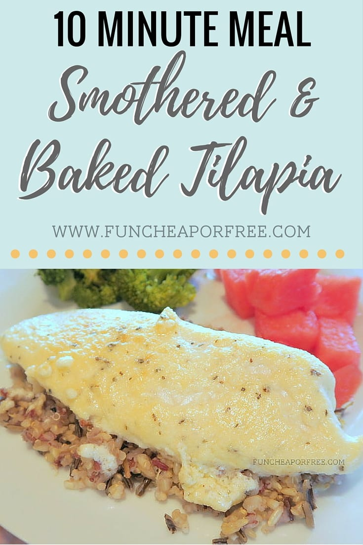 Simple baked tilapia recipe, smothered in a cheesy butter sauce. Quick and easy dinner for a busy weeknight! Kids even love it! www.FunCheapOrFree.com