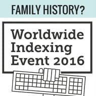 Worldwide Indexing Event: Easy Family History Project!