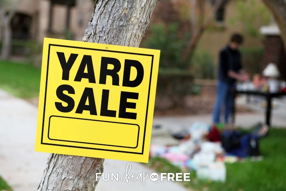 a yard sale sign, from Fun Cheap or Free