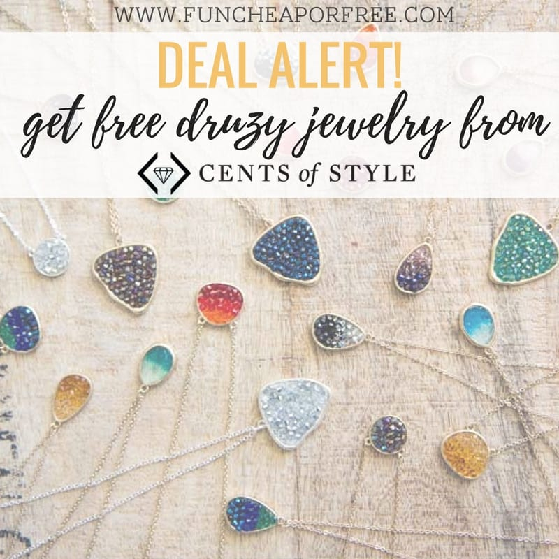 Get a free piece of druzy jewelry from Cents of Style! See how at www.funcheaporfree.com