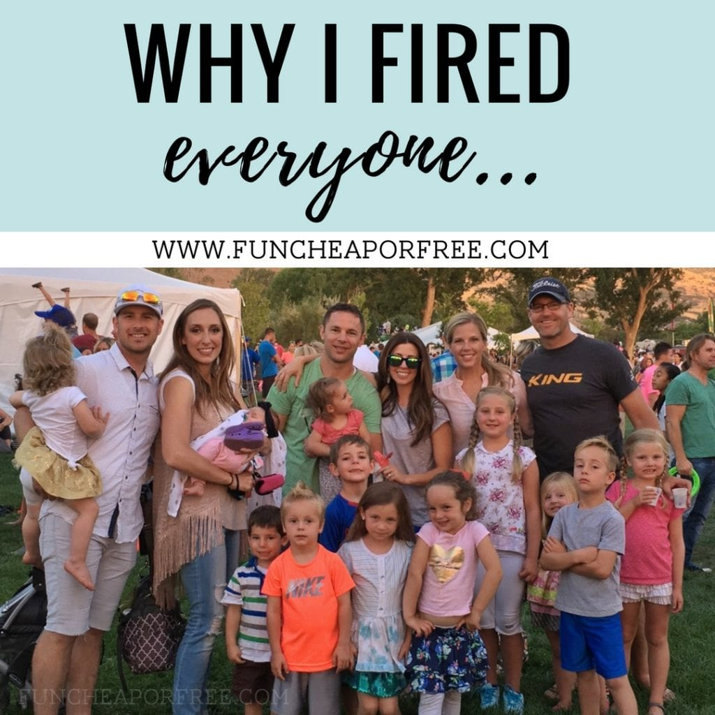 Why I fired everyone, and how doing it has given us the best summer ever! www.FunCheapOrFree.com