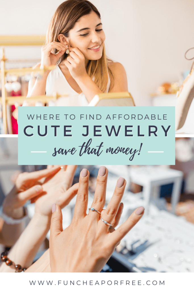 "Image with text that reads ""where to find affordable cute jewelry"" from Fun Cheap or Free"