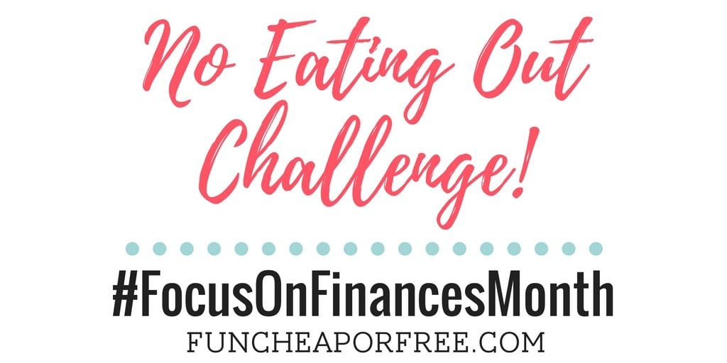 Take the week off fast food - it's time for a no eating out challenge! School lunch, dinner on the go -- no excuses! No eating out! Join the challenge! www.FunCheapOrFree.com