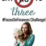 """Say No to 3"" Challenge – Focus on Finances Month!"