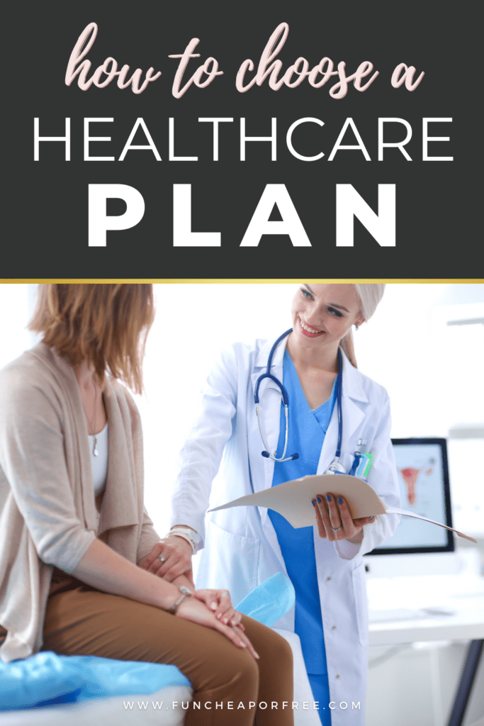 "Image with text that reads ""how to choose a healthcare plan"" from Fun Cheap or Free"