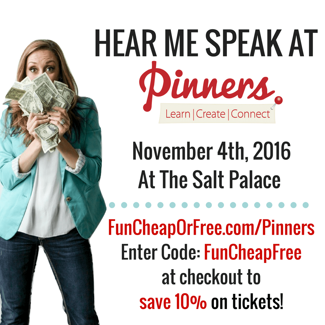 Hear me speak at Pinners Conference in Salt Lake City November 4th-5th! It's the ultimate girls weekend - plus I have a special discount code, just for you! www.FunCheapOrFree.com/Pinners