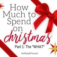 How Much to Spend on Christmas: Part 1 – the WHAT?