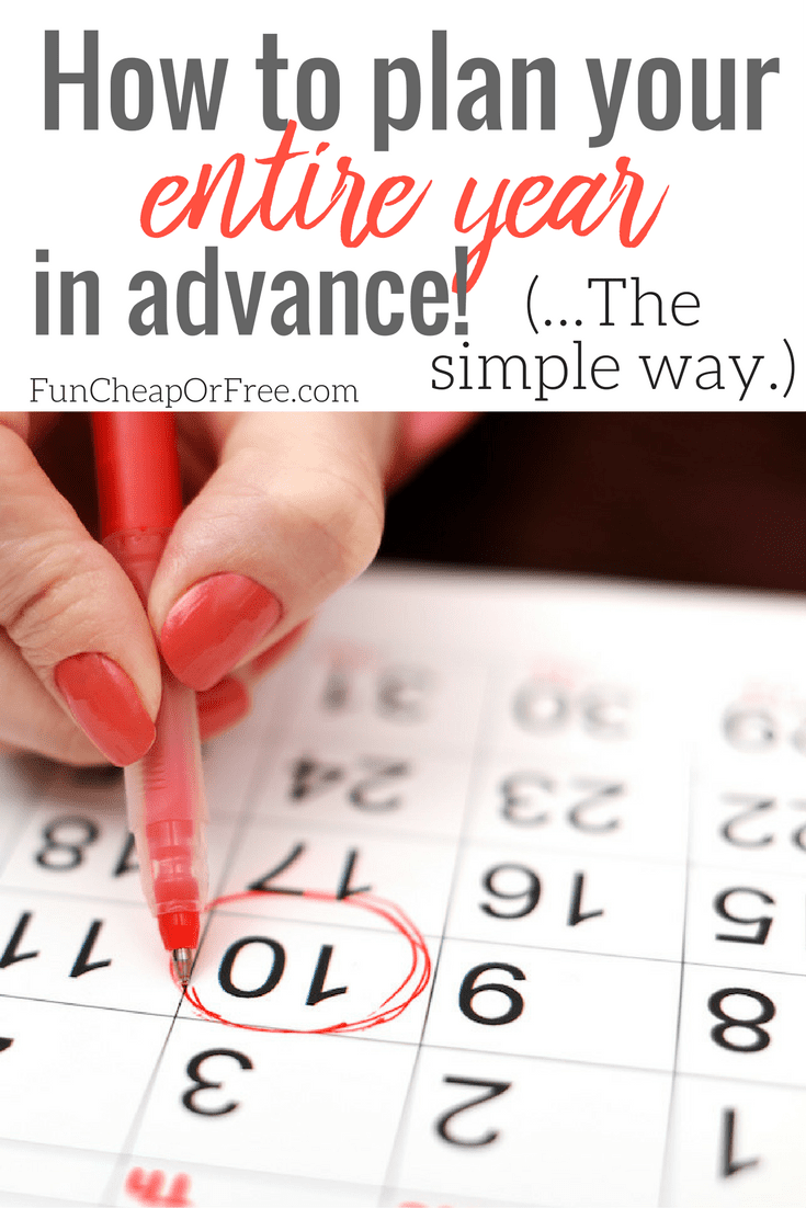 Plan your ENTIRE YEAR in advance! It's WAY easier than you would think! Video + post.