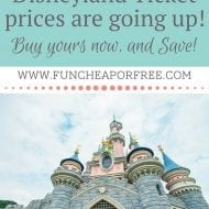 Disneyland ticket DISCOUNT!! (Prices go up TUESDAY!)