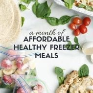 FREE Ebook: A Month of Affordable Healthy Freezer Meals!