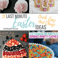 21 Last Minute Easter Ideas – Quick, Easy, and CHEAP!