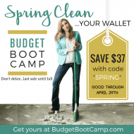 Budget Boot Camp Sale: Spring Clean Your Wallet! (LAST sale until the ..
