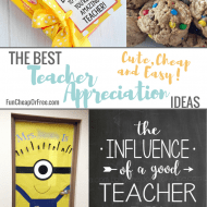 The Best Teacher Appreciation Gifts – Cute, Cheap and Easy!
