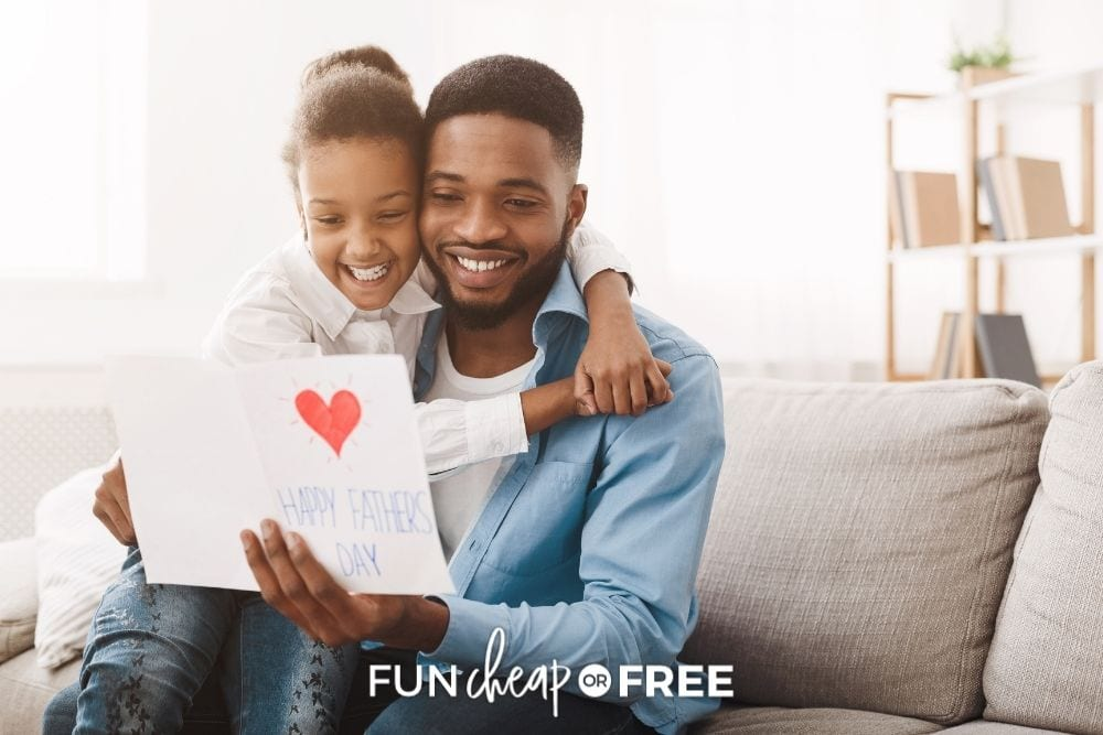 father getting card from daughter, from Fun Cheap or Free