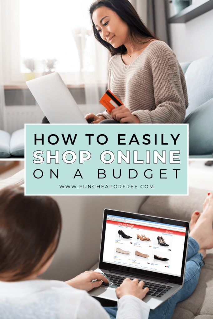 """Image with text that reads """"how to easily shop online on a budget"""" from Fun Cheap or Free"""