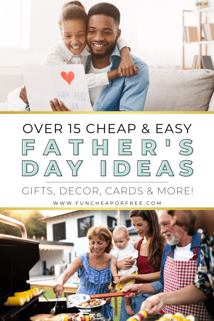"""Image with text that reads """"Father's Day Ideas"""" from Fun Cheap or Free"""