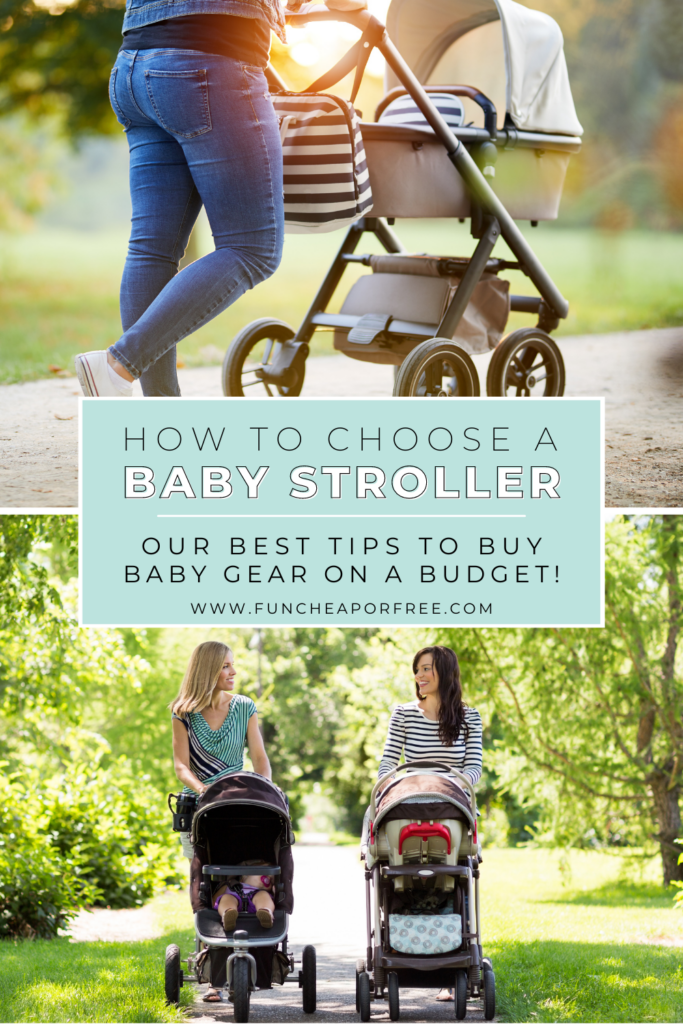 """Image with text that reads """"how to choose a baby stroller"""" from Fun Cheap or Free"""