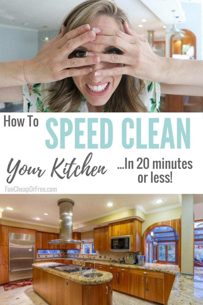 clean your kitchen in 20 minutes or less! I can do this!