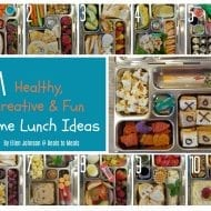 11 Home Lunch Ideas: Healthy, Creative and Fun!