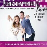 Fun Cheap Or Free…LIVE! We're comin' for ya, Arizona..