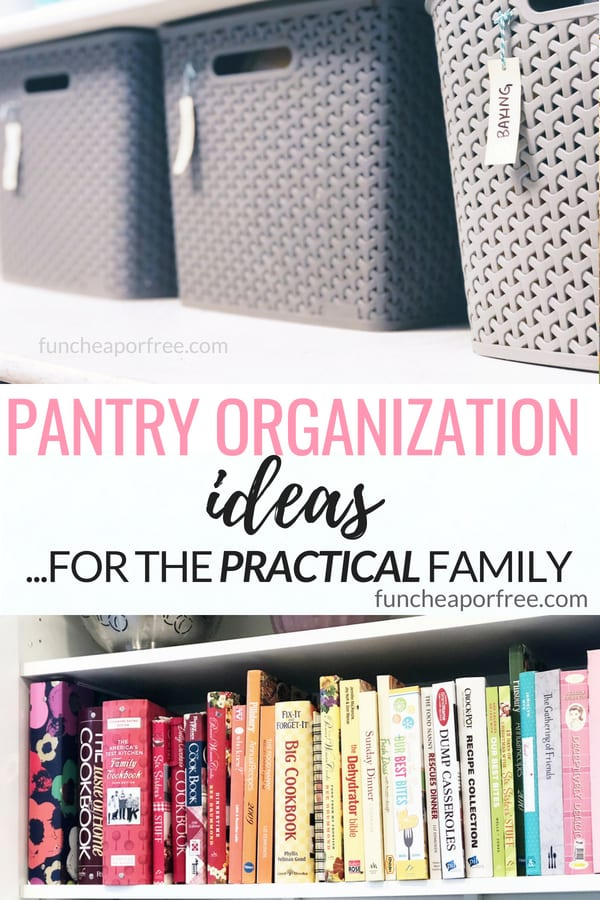 Finally! SUPER SIMPLE pantry organization ideas that are actually practical and useable! From FunCheapOrFree.com