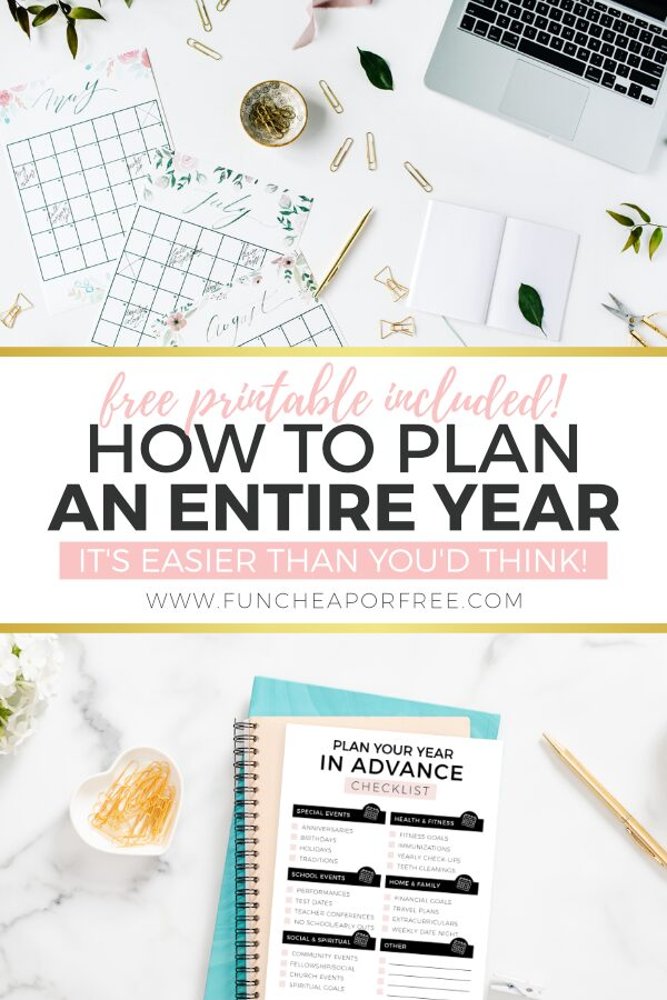 "Image with text that reads ""how to plan an entire year in advance"" from Fun Cheap or Free"