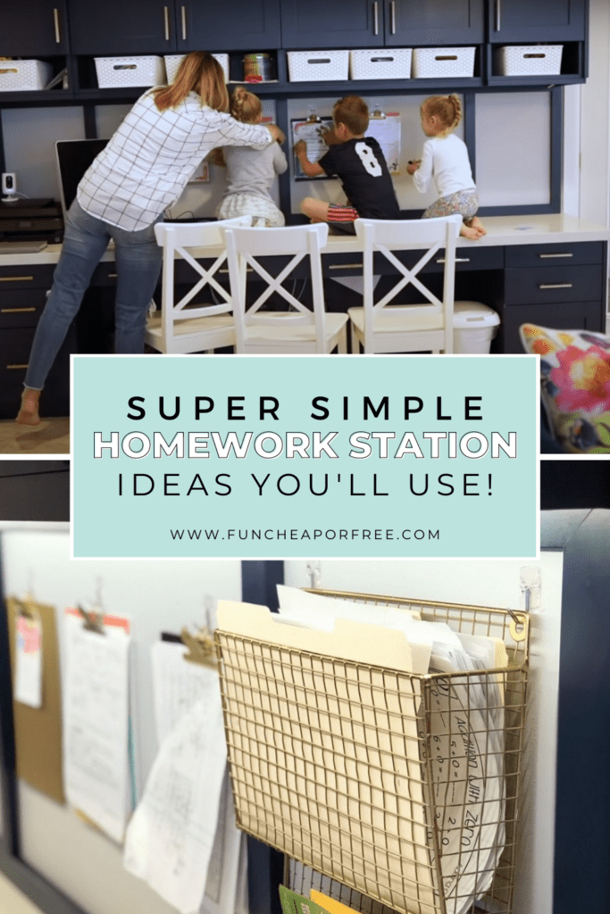 "Image with text that reads ""super simple homework station ideas you'll use"" from Fun Cheap or Free"