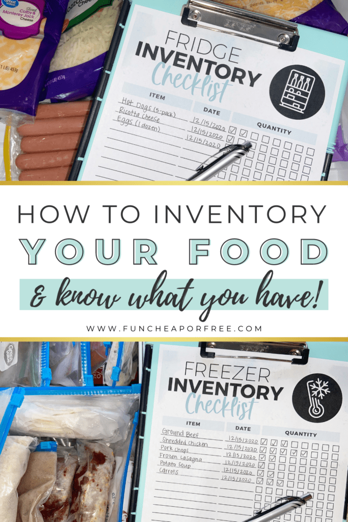 "Image with text that reads ""how to inventory your food and know what you have"" from Fun Cheap or Free"