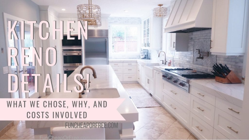 Kitchen renovation details! Completely unsponsored. How much we paid, what we choose, how long it took, everything you need to know! From FunCheaporFree.com