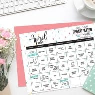April: Focus on Organization Month – FREE printable calendar, we..
