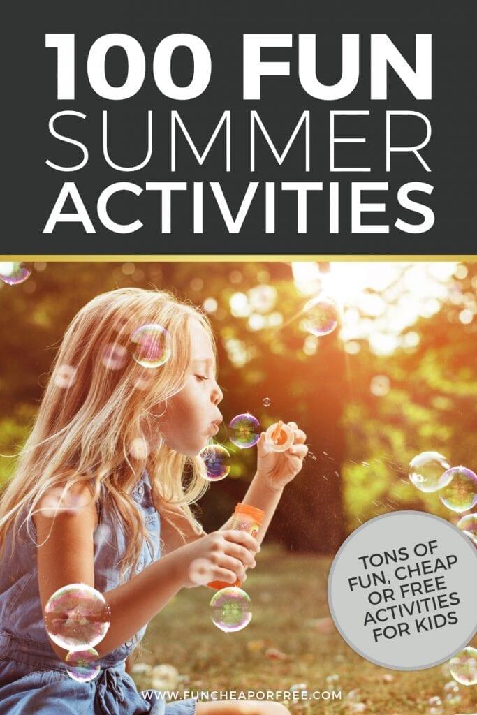 100 fun ideas for kids from Fun Cheap or Free