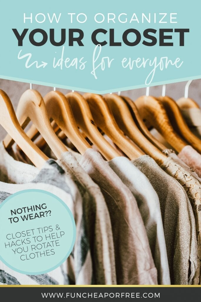 How to Organize Your Closet Ideas for Everyone from Fun Cheap or Free