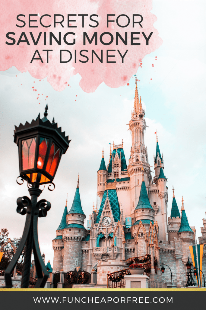 How to save money at disney while still creating magical memories from Fun Cheap or Free