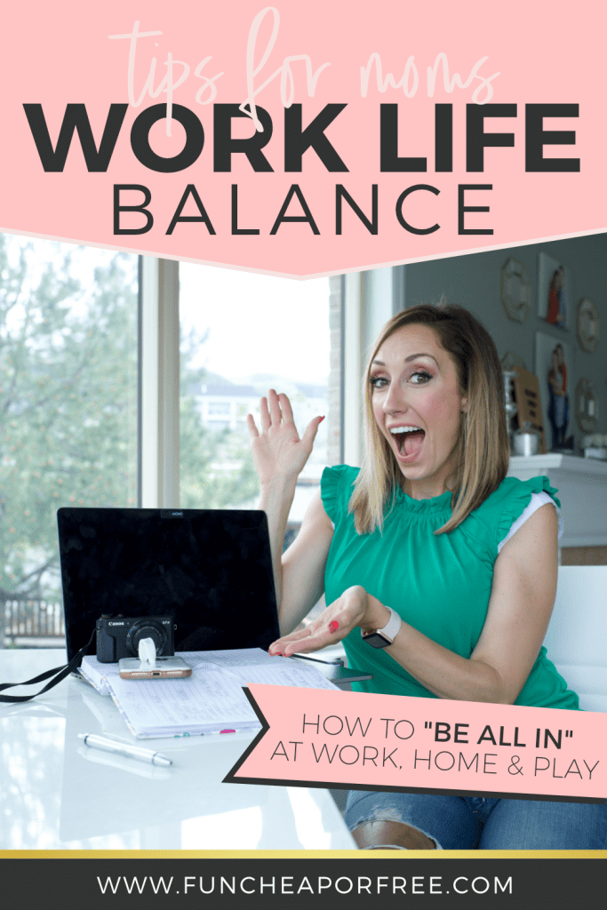 Check out these tips for moms to find work life balance from Fun Cheap or Free