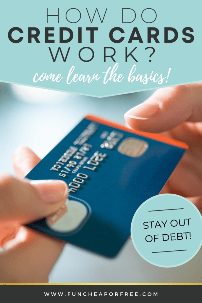 """Image with text that reads """"how do credit cards work"""" from Fun Cheap or Free"""