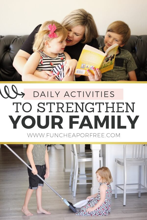 Daily activities to strengthen your family from Fun Cheap or Free