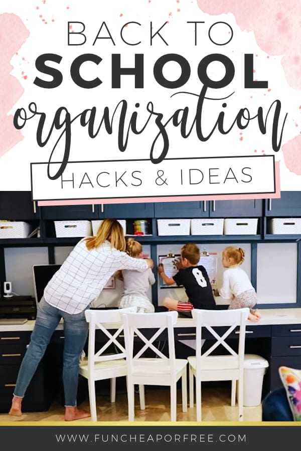 """image that reads """"back to school organization"""", from Fun Cheap or Free"""