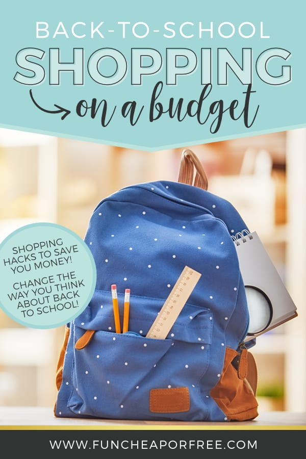 "Backpack with words: ""Back to school shopping on a budget"" from Fun Cheap or Free"