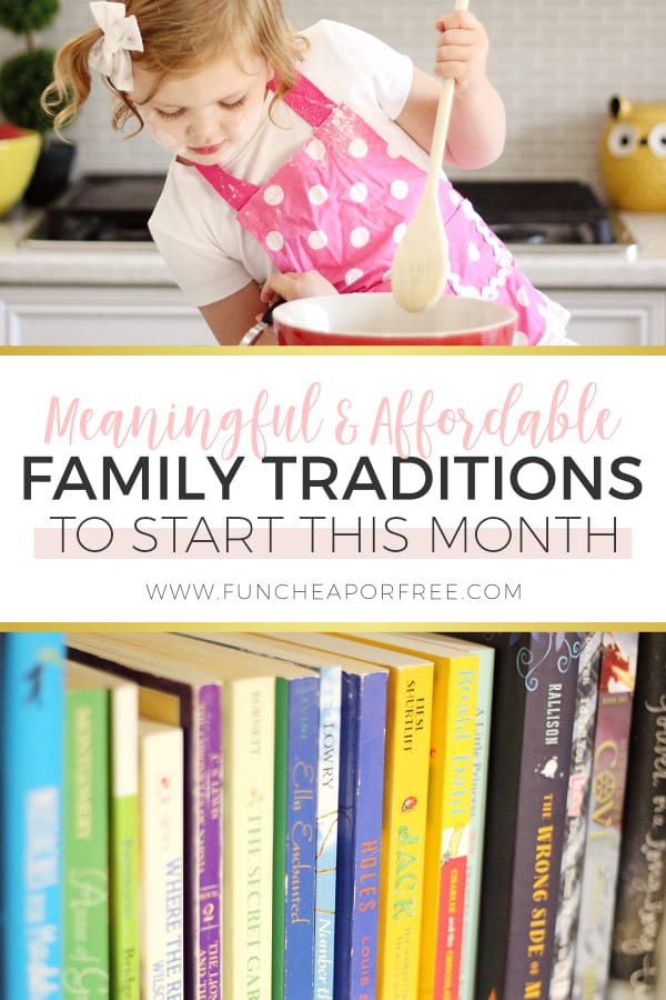 Cheap family traditions to start this month - Ideas from Fun Cheap or Free