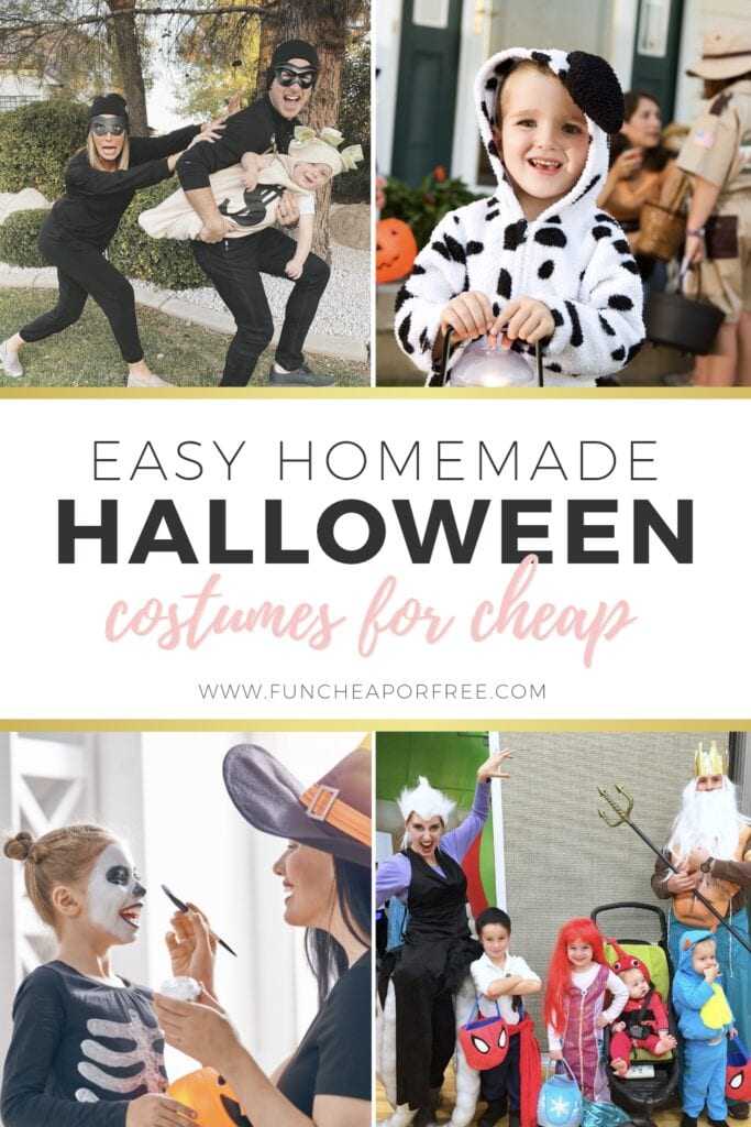 """Various costumes with text that reads """"easy homemade Halloween costumes for cheap,"""" from Fun Cheap or Free"""