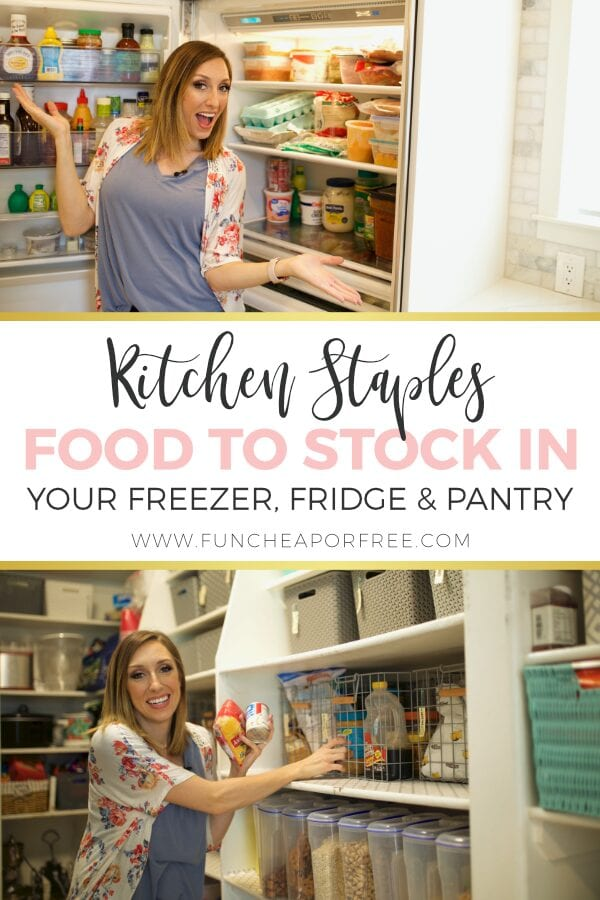 Kitchen staples to keep in stock so that you're always prepared for dinner time! Dive in to my freezer, fridge and pantry from Fun Cheap or Free