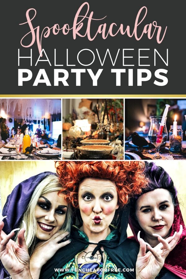 """Various Halloween pictures with text that reads """"Spooktacular Halloween party tips,"""" from Fun Cheap or Free"""